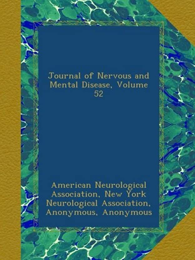 効率ポインタ実現可能Journal of Nervous and Mental Disease, Volume 52