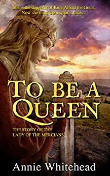 To Be A Queen by [Annie Whitehead]