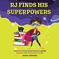Rj Finds His Superpowers