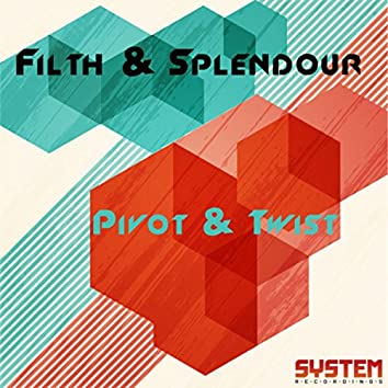 Pivot & Twist