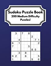 Sudoku Puzzle Book: 200 Medium Difficulty Puzzles for Children, Adults and Older Adults!