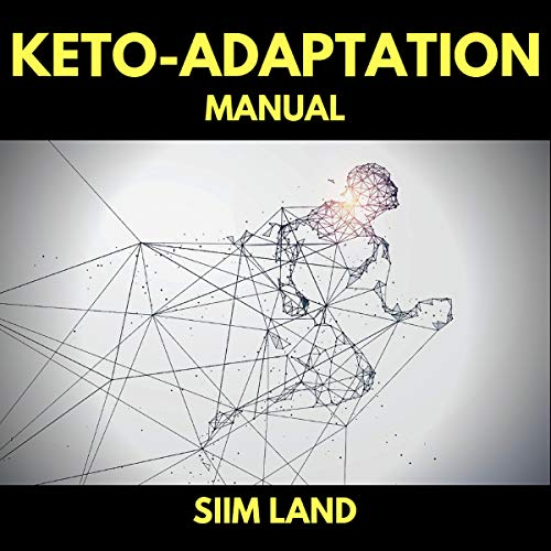 Keto Adaptation Manual audiobook cover art