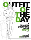 OUTFIT OF THE DAY: A FASHION COLORING BOOK