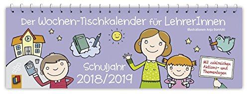 Der Wochen-Tischkalender für LehrerInnen - Schuljahr 2018/2019