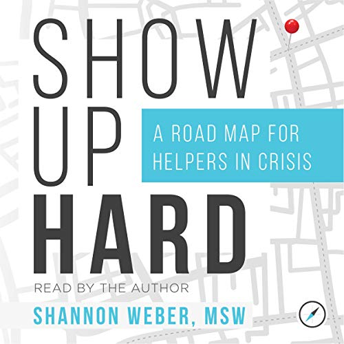 Show Up Hard audiobook cover art