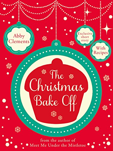 The Christmas Bake Off (English Edition) eBook: Clements, Abby ...