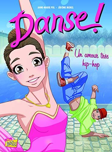 Danse ! - tome 2 Un amour très hip-hop (02)