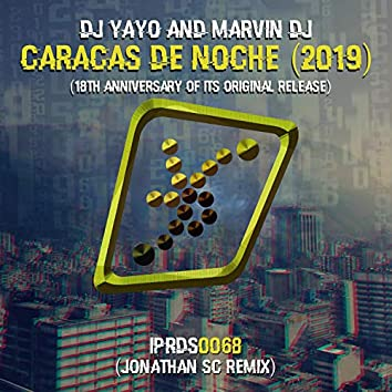 Caracas De Noche 2019 (Jonathan SC Remix)