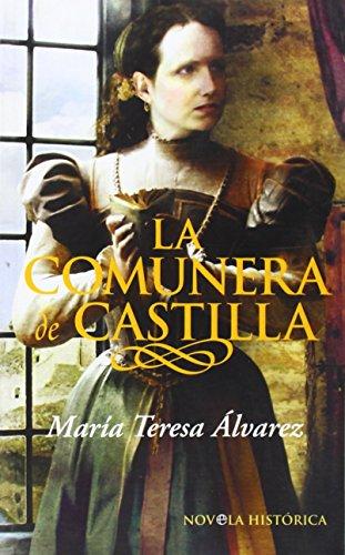 Comunera de Castilla, la (Bolsillo (la Esfera))
