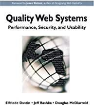 Quality Web Systems: Performance, Security, and Usability by Elfriede Dustin (2001-09-02)