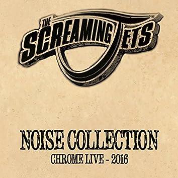 Noise Collection (Chrome Live 2016)