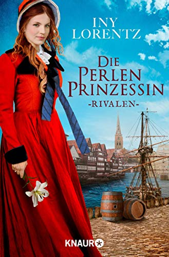 Die Perlenprinzessin. Rivalen: Roman (Südsee-Saga 1)