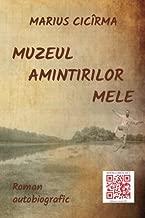 Muzeul amintirilor mele: Roman autobiografic