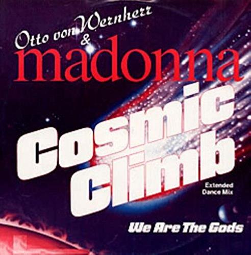 Cosmic Climb - Otto Von Wernherr & Madonna 12