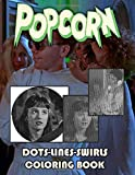 Popcorn Dots Lines Swirls Coloring Book: The Ultimate...