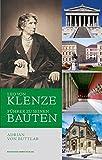Leo von Klenze: Führer zu seinen Bauten (German Edition)