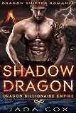 Shadow Dragon: Dragon Shifter Romance (Dragon Billionaire Empire Book 5)