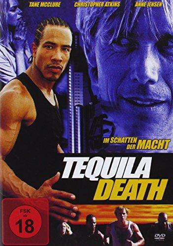 Tequila Death - Im Schatten der Macht
