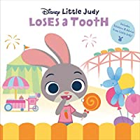 Little Judy Loses a Tooth (Disney Zootopia) (Pictureback(R))
