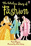 The Fabulous Story Of Fashion (3.2 Young Reading Series Two (Blue))