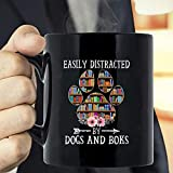 Easily Dis-tracted By Dog And Books, Dog Paw, Bookshelf, Best Gift For Dog Lover, Books Lover, Birth-Day, Mom Gift, Dad Gift-blnl28012104mug Coffee Mug