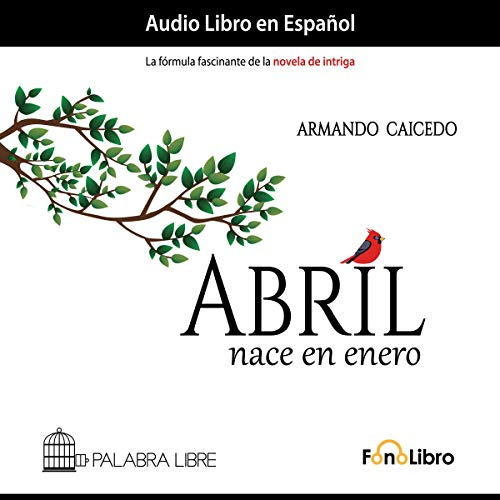 Abril nace en enero [April Is Born in January]  By  cover art