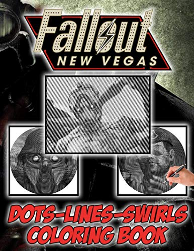 Fallout New Vegas Dots Lines Swirls Coloring Book: Creativity & Relaxation Fallout New Vegas Activity Diagonal-Dots-Swirls Books For Adults, Boys, Girls - (Workbook And Activity Books)