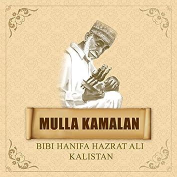 Mulla Kamalan - Bibi Hanifa Hazrat Ali Kalistan
