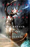 The Return of the Caravels: A Novel