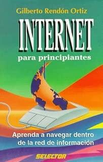 Internet Para Principiantes (Spanish Edition)