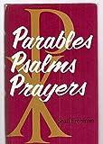 Parables Psalms Prayers