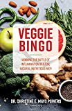 Veggie Bingo: Winning the battle of inflammation in a fun, natural, nutritious way! (1)