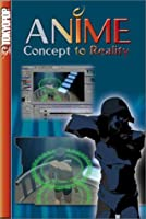 Anime: Concept to Reality [DVD] [Import]