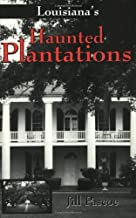 haunted plantations in louisiana