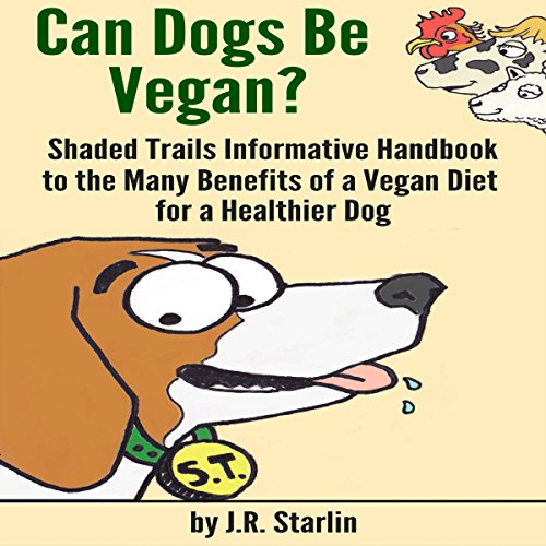 Can Dogs Be Vegan? cover art
