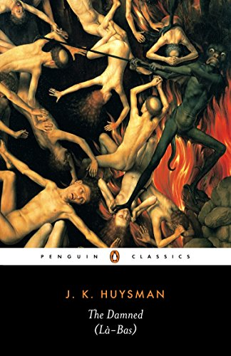 The Damned (La-Bas) (Penguin Classics)