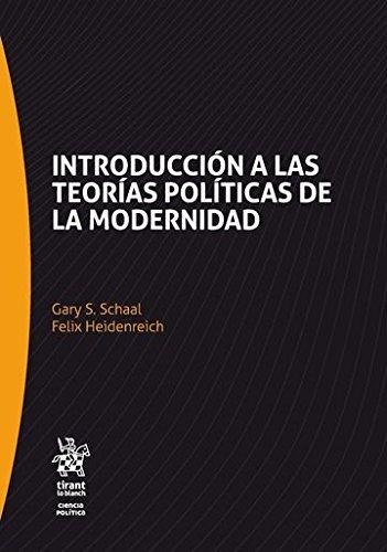 Introducción a las teorías políticas de la modernidad (Serie Ciencia Política)