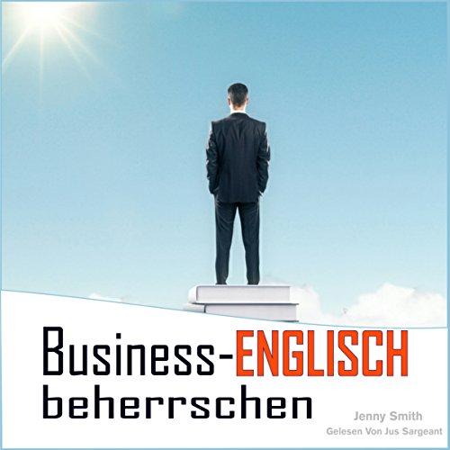 Business-Englisch beherrschen audiobook cover art
