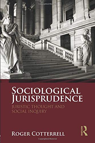 Compare Textbook Prices for Sociological Jurisprudence: Juristic Thought and Social Inquiry 1 Edition ISBN 9781138052840 by Cotterrell, Roger
