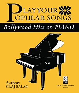 BOLLYWOOD HITS ON PIANO - 3 (PLAY YOUR POPULAR SONGS)