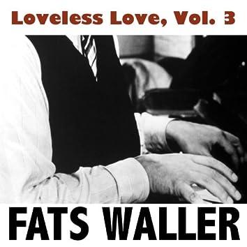 Loveless Love, Vol. 3
