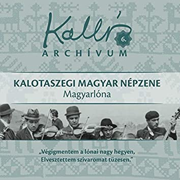 Kallós archívum, Vol. 6 (Kalotaszegi magyar népzene - Magyarlóna)