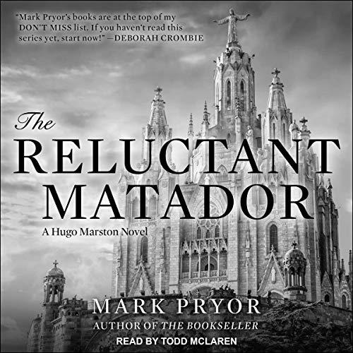 The Reluctant Matador: Hugo Marston Series, Book 5