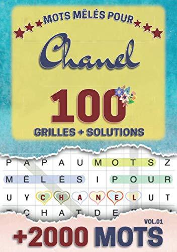 Mots mêlés pour Chanel: 100 grilles avec solutions, +2000 mots cachés, prénom personnalisé Chanel   Cadeau d'anniversaire pour femme, maman, sœur, fille, enfant   Petit Format A5 (14.8 x 21 cm)