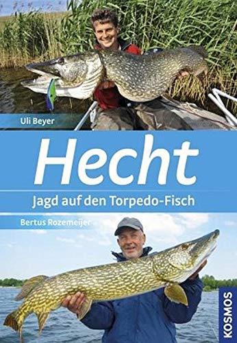 Hecht: Europas Raubfisch Nr. 1