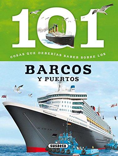101 Cosas que deberías saber sobre los barcos y puertos