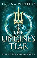 The Undine's Tear (Rise of the Grigori)
