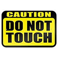 "Caution Do Not Touch 9"" x 6"" Metal Sign"