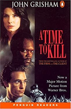 A Time to Kill (Penguin Readers, Level 5)