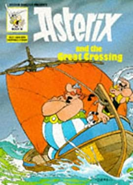Asterix & the Great Crossing (Classic Asterix Paperbacks)